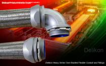 Delikon Heavy Series Over Braided Flexible Conduit and Fittings,cable protection solution for the metal industry