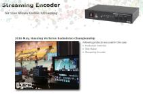 Streaming Encoder