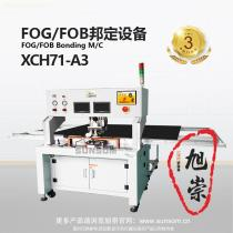FOG/FOB Bonding Machine XCH71-A3